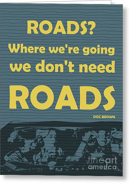 Back To The Future - Roads Greeting Card