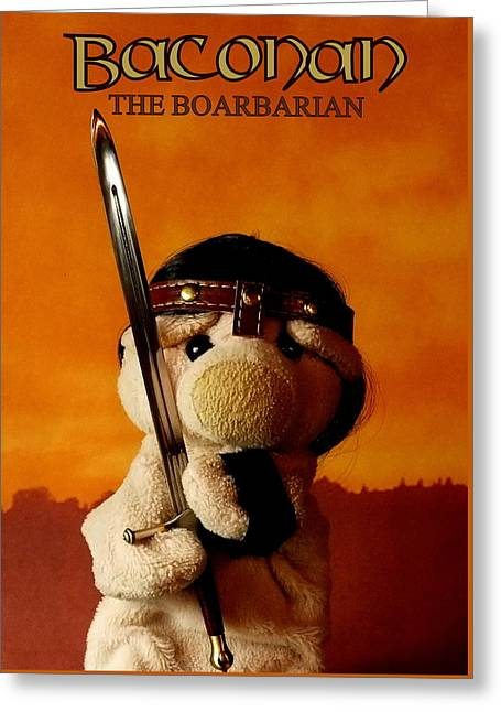 Baconan The Boarbarian Greeting Card by Piggy