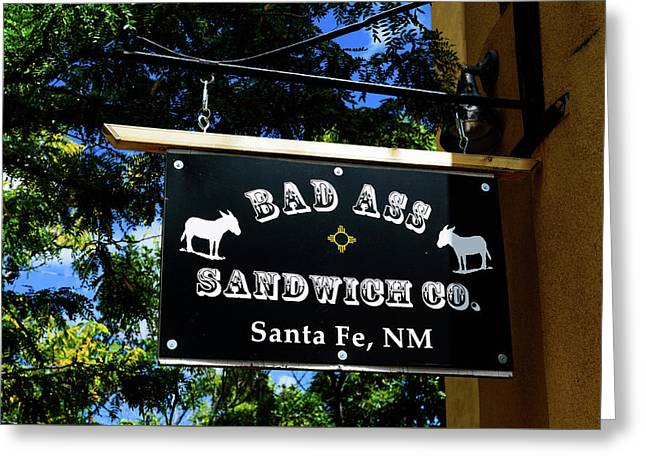 Bad Ass Sandwich Co - Santa Fe - New Mexico Greeting Card