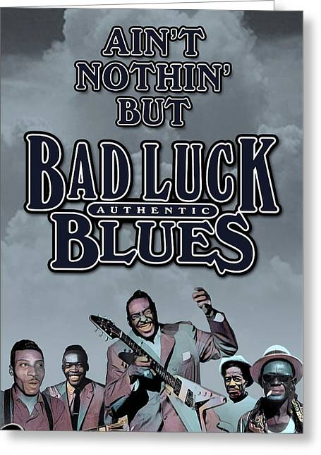 Bad Luck Blues Greeting Card by David Richardson