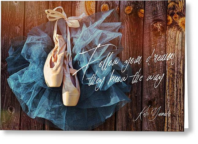 Ballerina Dreams Quote Greeting Card