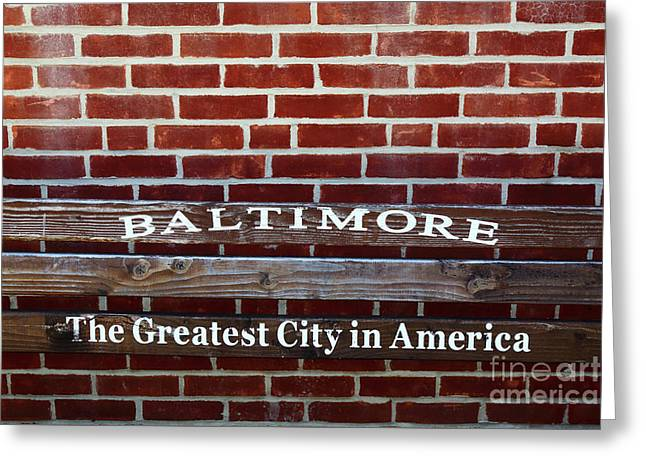 Baltimore The Greatest City In America Greeting Card