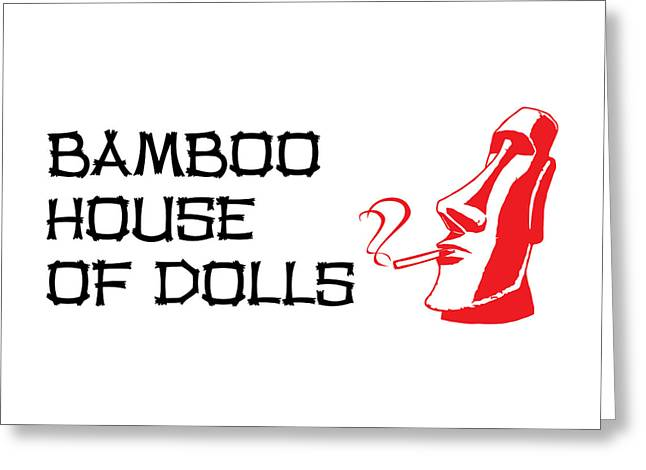Bamboo House Of Dolls Greeting Card