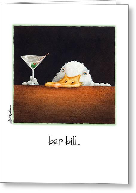 Bar Bill... Greeting Card