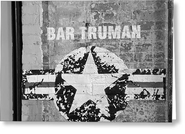 Bar Truman B W  Greeting Card