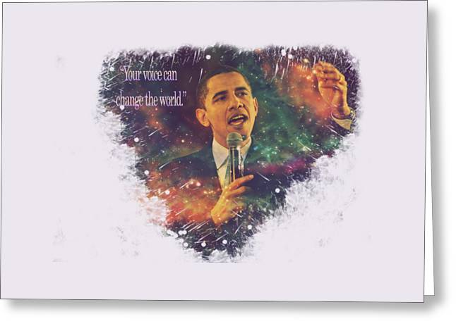 Barack Obama Quote Digital Cosmic Artwork Greeting Card by Georgeta Blanaru