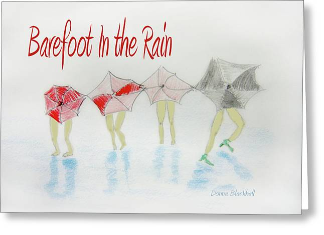 Barefoot In The Rain Greeting Card by Donna Blackhall