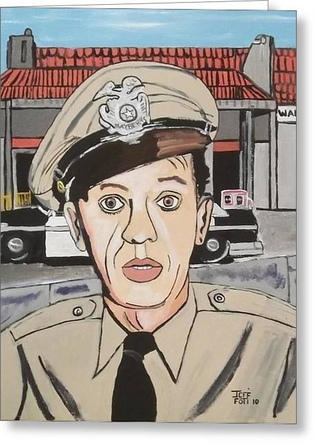 Barney Fife Greeting Card by Jeffrey Foti