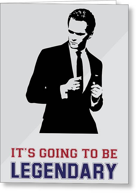 Barney Stinson Poster How I Met Your Mother - It's Going To Be Legendary Greeting Card