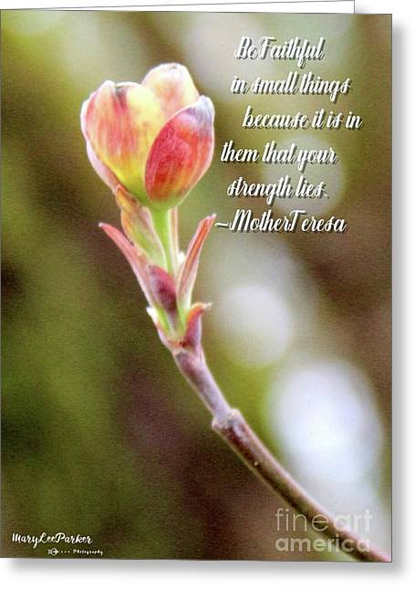Be Faithful By Mother Teresa Greeting Card