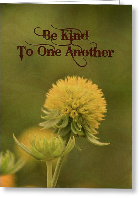 Be Kind To One Another Greeting Card by Trish Tritz