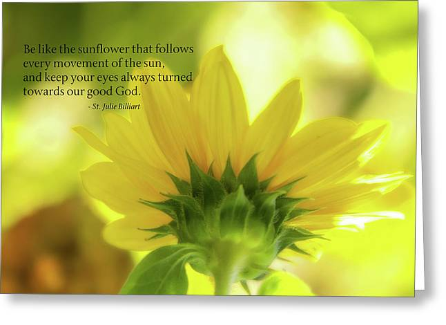 Be Like The Sunflower Greeting Card