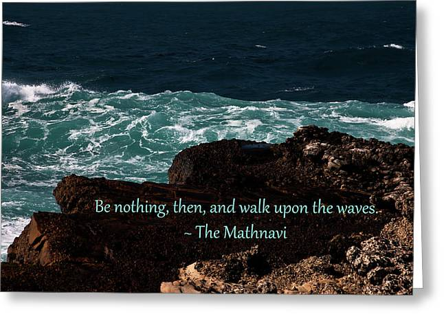 Be Nothing Greeting Card by Baha'i Writings As Art