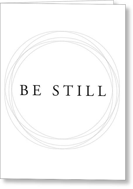 Be Still - Minimalist Scripture Print Greeting Card