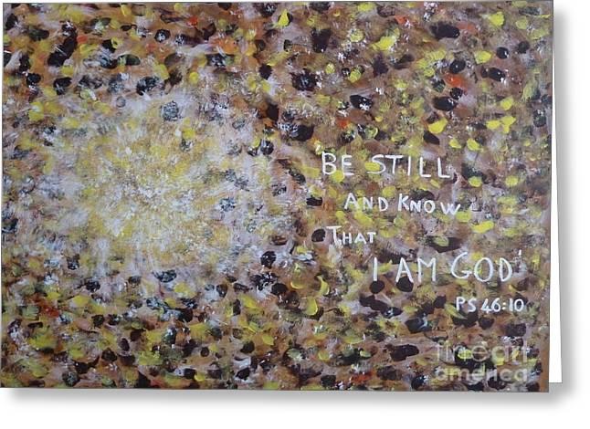 Be Still Greeting Card by Piercarla Garusi