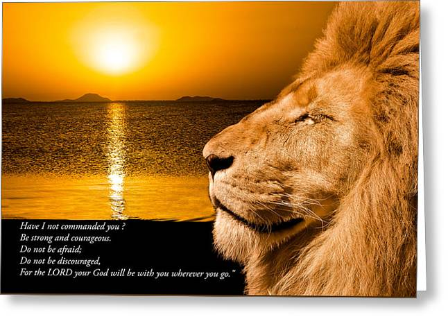 Greeting Card featuring the photograph Be Strong And Courageous by Scott Carruthers