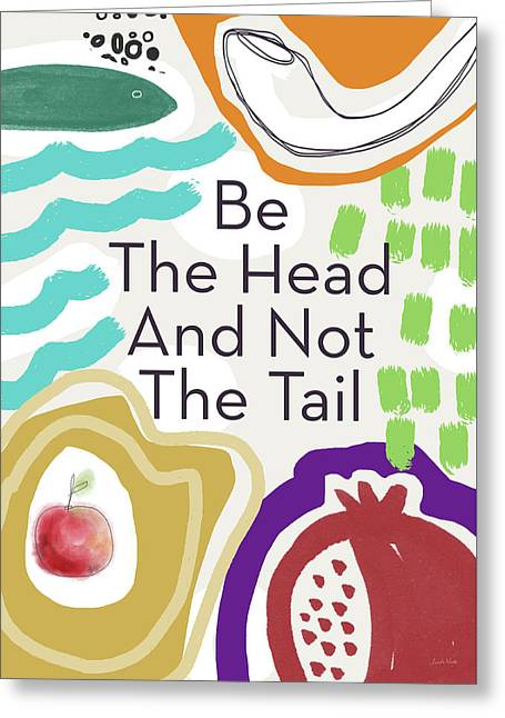 Be The Head- Art By Linda Woods Greeting Card