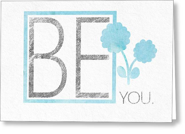 Be You Silver Greeting Card by Sabine Jacobs