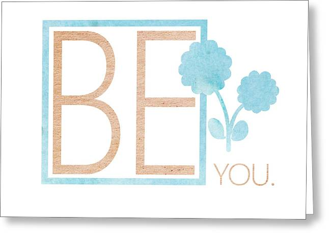 Be You Bronze Greeting Card by Sabine Jacobs