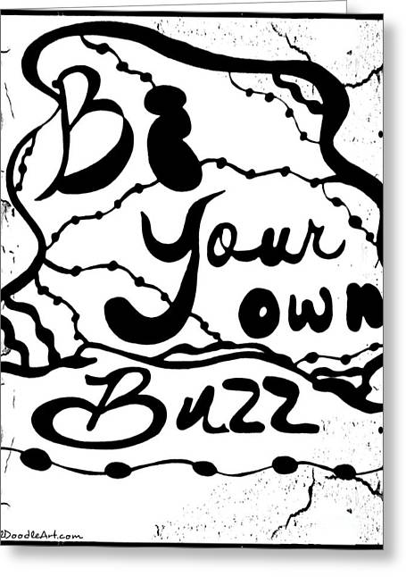 Be Your Own Buzz Greeting Card