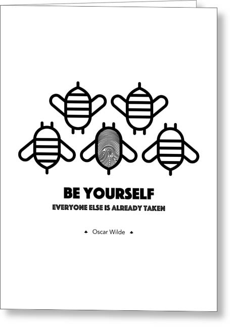 Be Yourself, Everyone Else Is Already Taken - Oscar Wilde Greeting Card