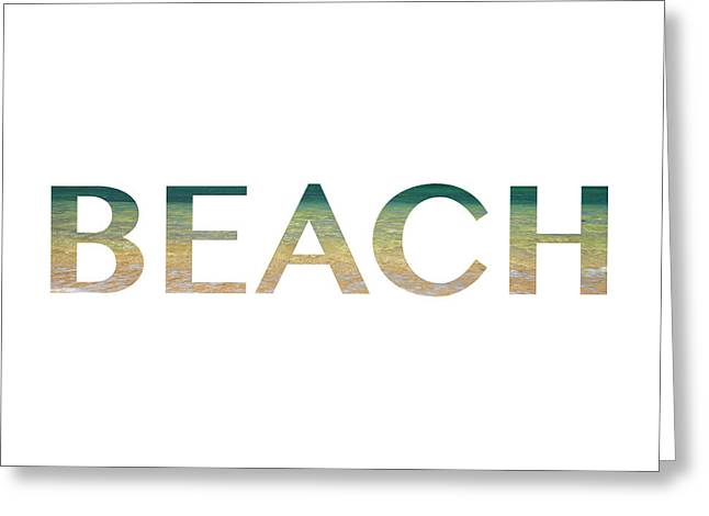 Beach Letter Art Greeting Card by Saya Studios