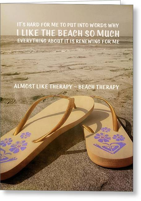 Beach Therapy Quote Greeting Card by JAMART Photography