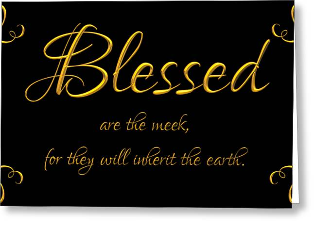 Beatitudes Blessed Are The Meek For They Will Inherit The Earth Greeting Card