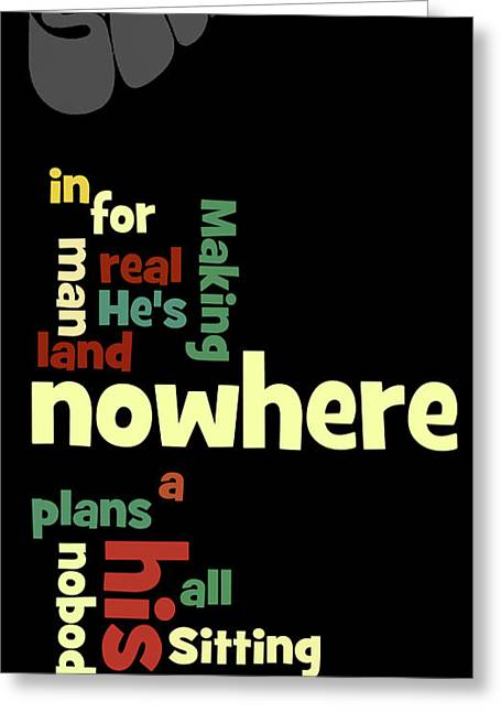 Beatles, Can You Guess The Name Of The Song? Nowhere... Greeting Card by Pablo Franchi