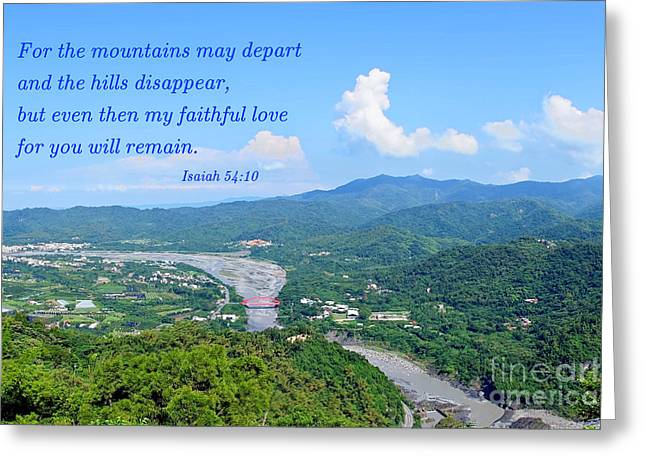 Greeting Card featuring the photograph Beautiful Mountains And River Of Southern Taiwan by Yali Shi