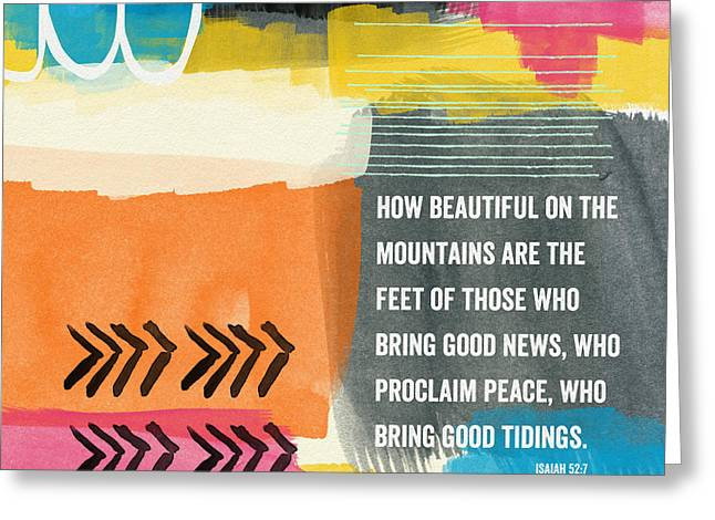 Faith Greeting Cards - Beautiful On The Mountains- Contemporary Christian Art by Linda  Greeting Card by Linda Woods