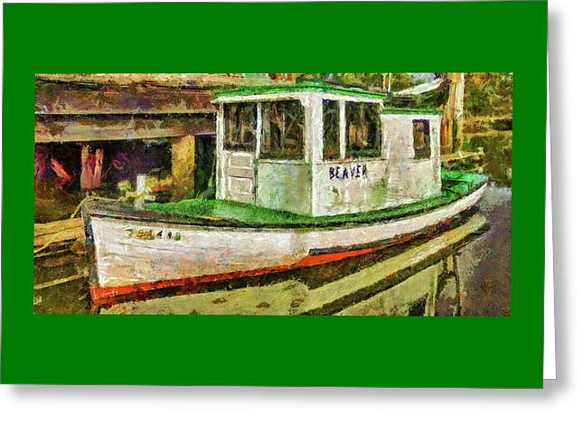 Greeting Card featuring the photograph Beaver The Old Fishing Boat by Thom Zehrfeld