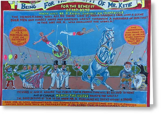 Being For The Benefit Of Mr. Kite Greeting Card by Jonathan Morrill