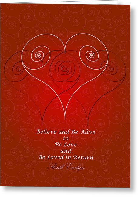 Believe And Be Alive Greeting Card