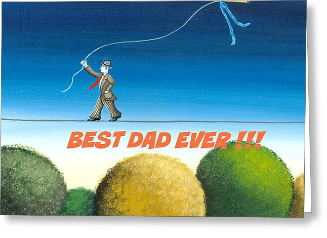 Best Dad Ever Greeting Card by Graciela Bello
