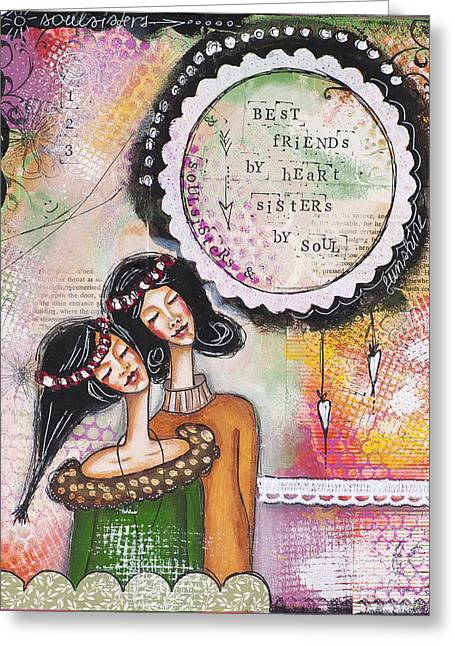 Best Friends By Heart, Sisters By Soul Greeting Card