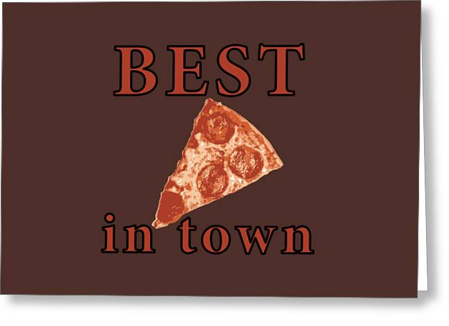 Greeting Card featuring the digital art Best Pizza In Town by Jennifer Hotai