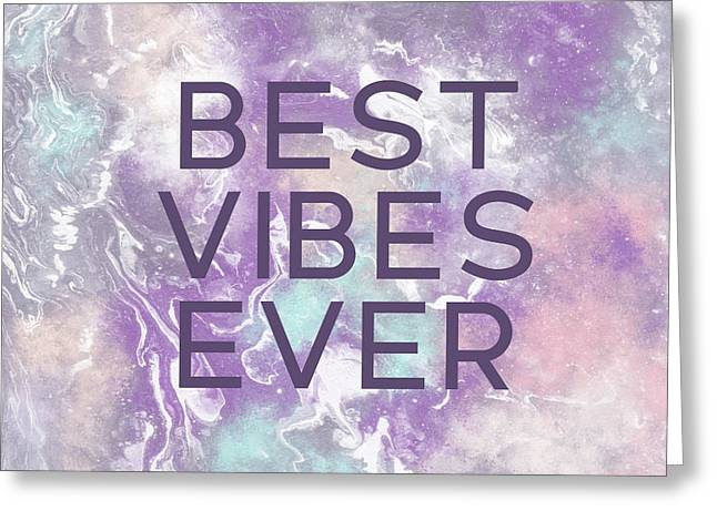 Best Vibes Ever Purple- Art By Linda Woods Greeting Card
