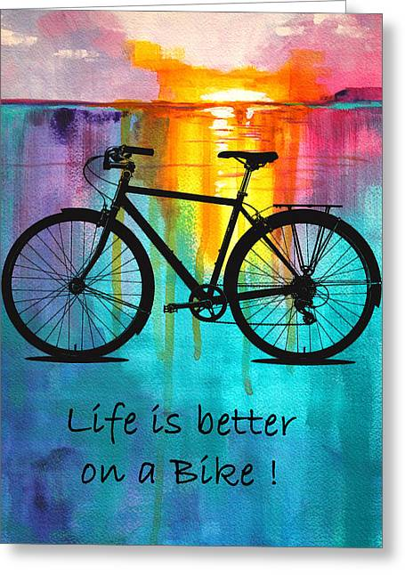 Better On A Bike Greeting Card