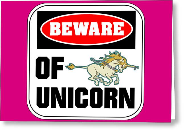 Greeting Card featuring the digital art Beware Of Unicorn by J L Meadows