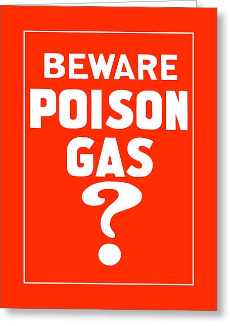 Beware Poison Gas - Wwi Sign Greeting Card by War Is Hell Store