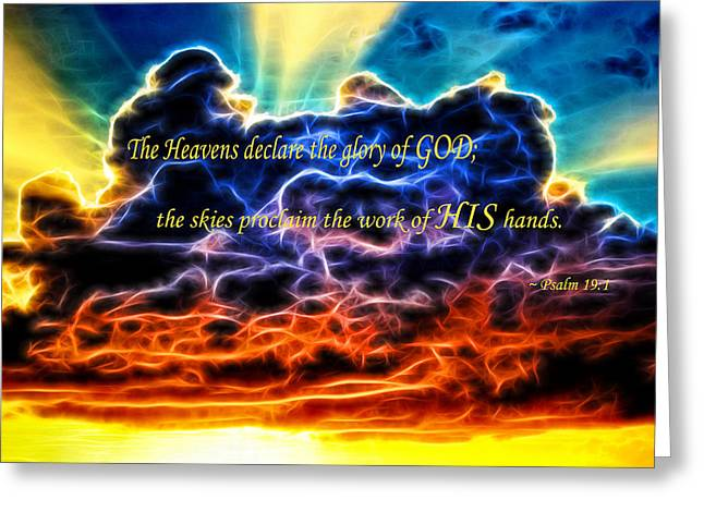 Greeting Card featuring the photograph Biblical Electrified Cumulus Clouds Skyscape - Psalm 19 1 by Shelley Neff