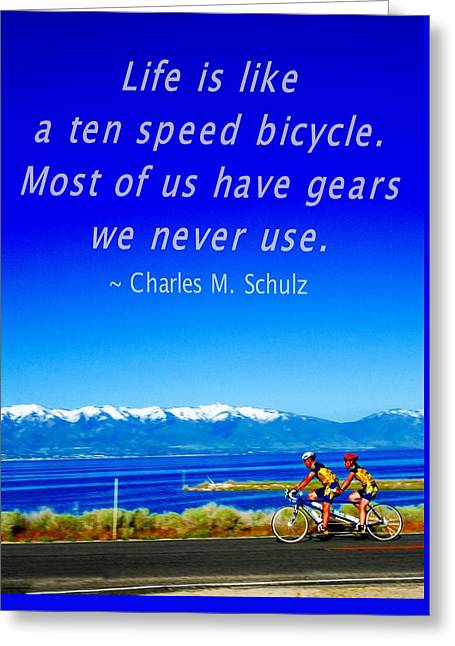 Bicycle Charles M Schulz Quote Greeting Card by Bob Pardue