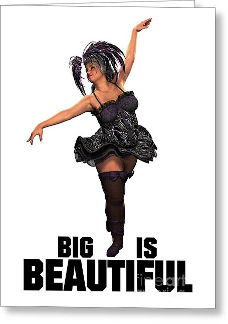 Big Is Beautiful Greeting Card by Esoterica Art Agency