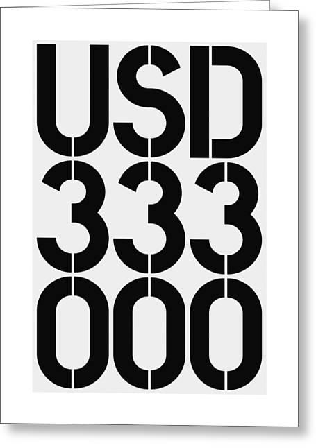 Big Money Usd 333 000 Greeting Card
