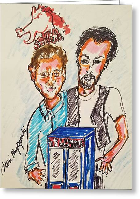 Bill And Teds Excellent Adventures Greeting Card by Geraldine Myszenski