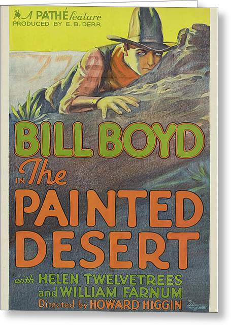 Bill Boyd In The Painted Desert 1931 Greeting Card by Mountain Dreams