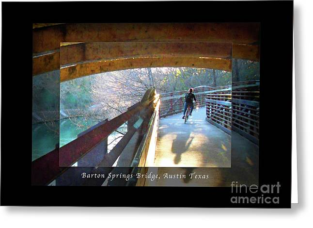 Birds Boaters And Bridges Of Barton Springs - Bridges One Greeting Card Poster V2 Greeting Card