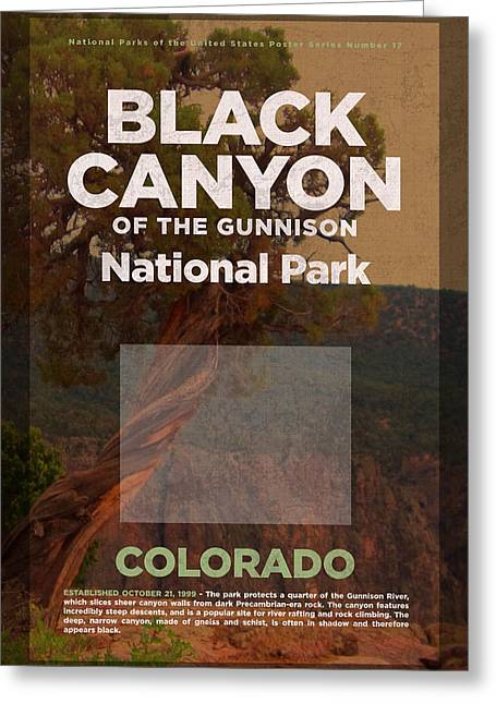 Black Canyon Of The Gunnison National Park Travel Poster Series Of National Parks Number 17 Greeting Card by Design Turnpike