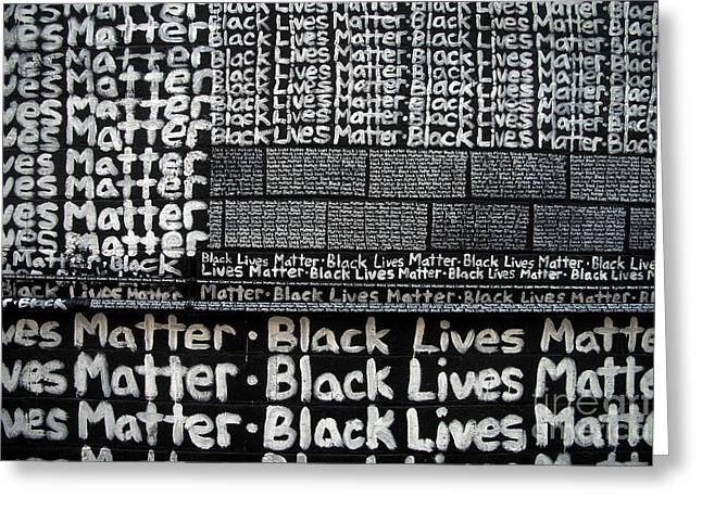 Black Lives Matter Wall Part 2 Of 9 Greeting Card